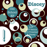 Old School Ep by Discey mp3 download