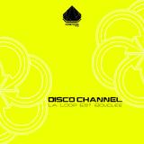 La Loop Est Bouclée by Disco Channel mp3 download