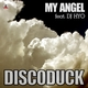 Discoduck Feat Dj Hyo My Angel