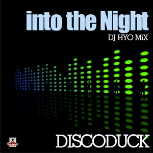 Discoduck - Into the Night (Planeta Mix Records)