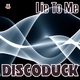 Discoduck Lie to Me
