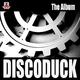 Discoduck The Album