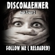 Discomaenner Feat.Crazy Z  Follow Me