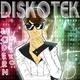 Diskotek I Wanna Be Free (Modern Disko)