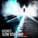 District7 Slow Disappear EP