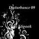 Disturbance09 Spook