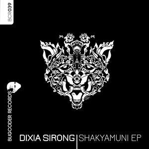 Dixia Sirong - Shakyamuni - EP (Bugcoder Records)