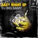 Dj Big Samy Saxy Night Ep