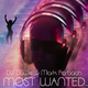 Dj Dawie & Mark Forbach Most Wanted