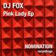 Dj Fox Pink Lady Ep