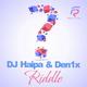 Dj Haipa & Den1x Riddle