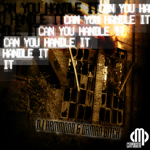 Dj Hammond & Orman Bitch - Can You Handle It EP (Contempt Music Production)