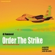 Dj Hammond Order the Strike