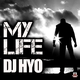 Dj Hyo My Life