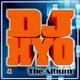 Dj Hyo The Album