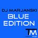 Dj Marjanski Blue Edition