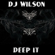 Dj Wilson Deep It