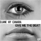 Djane My Canaria Give Me the Beat EP