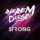Djerem & Darsen Strong