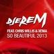 Djerem feat. Chris Willis & Xenia So Beautiful 2013