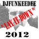 Djfunkeedee Lay It Down