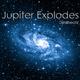 Djmlbeatz Jupiter Explodes