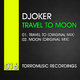 Djoker Travel to Moon