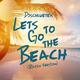 Djschluetex Let's Go to the Beach(Radio Version)