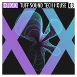 Tuff Sound Tech-House 03 by Djxx mp3 download