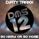 Dms12 Go Hard or Go Home