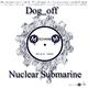 Dog_off Nuclear Submarine