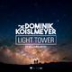 Dominik Koislmeyer feat. Jabbabird Light Tower