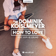 Dominik Koislmeyer feat. Sophie Grund How to Love(Extended)