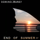 End of Summer EP by Domino Grey mp3 downloads