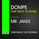 Dompe One night in Kassel