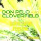 Don Pelo & Cloverfield Goog Goog Feeling