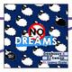 Doobious & DJ Sweap feat. Leena Ojala No Dreams