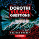 Dorothi Vulgar Questions Against Myself + 4 Songs