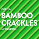 Dorush Bamboo Crackles