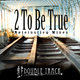 Double Track 2 to Be True Noteinstieg Mixes