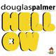Douglas Palmer Hellow !
