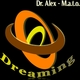 Dr. Alex & M.A.T.O. Dreaming