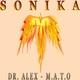 Dr. Alex & M.A.T.O. Sonika