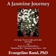 Dr. Evangeline Rand A Jasmine Journey