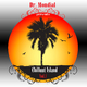 Dr. Mondial Chillout Island Vol.1