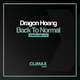 Dragon Hoang Back to Normal