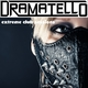 Dramatello Extreme Club Sessions