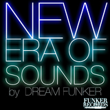 New Era of Sounds by Dream Funker mp3 download