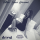Drival Follow Your Dreams