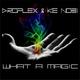 Droplex & Ke Nobi What a Magic
